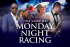Monday Night Racing