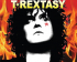 T.Rextasy presented by Sweeney Entertainments proudly present