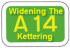 At last 3 lanes on the A14 through Kettering will be open this weekend.