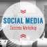 Social Media Success Workshop - Sheffield