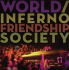 World/Inferno Friendship Society live at The Underworld Camden