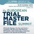 4th European Trial Master File Summit