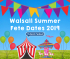 Walsall Summer Fete Dates 2015