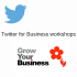 Twitter for Business - Workshop 2 Jul