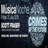 Musica Noche Crimes of the Future Special with Scott Fraser