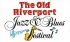 The Old Riverport Jazz & Blues Festival