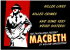 The Pantaloons Theatre Company present – Macbeth