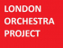 London Orchestra Project - Launch Concert