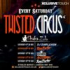 Twisted Circus Saturdays