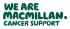 At Macmillan Cancer Support our ambition is to...