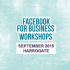 Facebook For Business Workshops - Harrogate - September