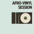 Afrogrooves Radio: Vinyl Sessions