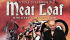 Steve Steinman's - Meat Loaf Greatest Hits Tour