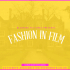Bluebird Pictures Presents Fashion In Film