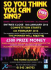 Win £500! So You Think You Can Sing @ The Horse and Jockey