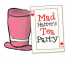 Mad Hatters Family Tea Party
