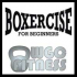 Boxercise for Beginners