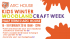 Woodland Craft Week