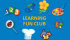 Learning Fun Club - St Mary's Day Nursery