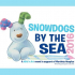 Snowdogs by the Sea - Brighton and Hove
