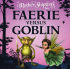 May Half Term Faerie Vs Goblin