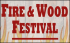 Fire and Wood Festival