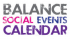 Balance Health Club Social Events.