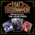That's Entertainment With Special Guests The Overtones