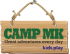 Chicken Shed Presents at Camp MK