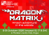 Dragon Matrix – Hi-tech Adventure in the Wood