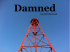'Damned' by Jack Harrison