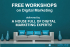 Digital House Free workshops