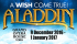 Make A Wish! - Aladdin - Grand Opera House York Biggest & Best Pantomime