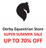 4 Day SUPER SALE at Derby Equestrian Store #Epsom