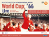 WORLD CUP '66 - LIVE