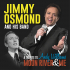 MOON RIVER AND ME - AN EVENING WITH JIMMY OSMOND & HIS BAND