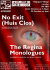 No Exit (Huis Clos) and The Regina Monologues