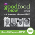 BBC Good Food Show Glasgow November 2016 SECC