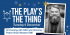 The Play's The Thing - Gala Event
