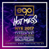 EGO x HOT MESS NYE SPECIAL