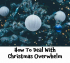 How to deal with Christmas Overwhelm – Maria gives advice @MFHypnotherapy