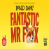 Roald Dahl's Fantastic Mr Fox