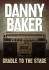 Danny Baker: From Cradle To Stage