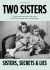 Two Sisters – a play from award winning Gail Louw @EpsomPlayhouse @Gailzalouw