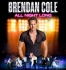 Brendan Cole - All Night Long at the Baths Hall
