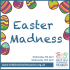 Easter Madness