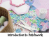 Introduction To Patchwork Workshop -- @TheStitchMouse #Epsom