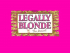 Legally Blonde: The Musical at Oldham Coliseum