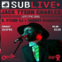 Sublive with Jack Tyson Charles And D. Vyzor