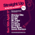 Straight Up - 100% Hip-Hop – No Bullsh*t - Bank Holiday Sunday 16th April